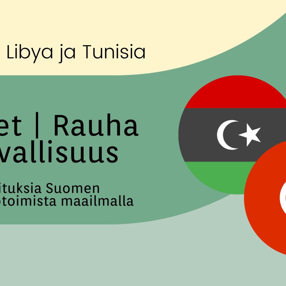 osa 3 - Libya ja Tunisia Naiset | Rauha Turvallisuus, kirjoituksia Suomen tasa-arvotoimista maailmalla ja libyan ja tunisian liput